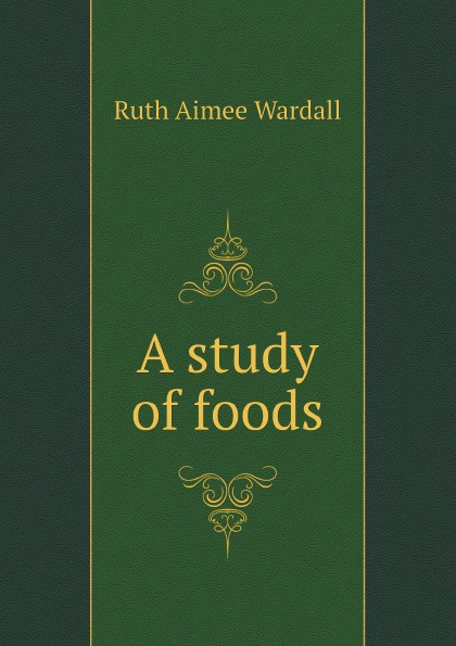 Ruth Aimee Wardall A study of foods hae soo kwak nano and microencapsulation for foods
