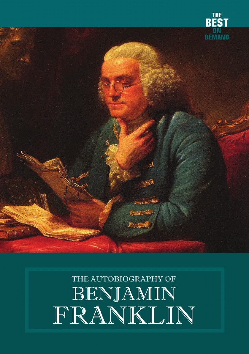 B. Franklin The Autobiography of Benjamin Franklin david waldstreicher a companion to benjamin franklin