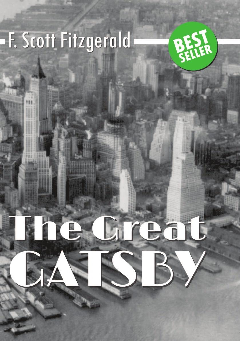 Ф.С. Фицджеральд The Great Gatsby ф с фицджеральд the great gatsby