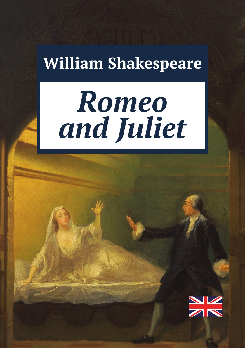 William Shakespeare Romeo and Juliet romeo and juliet level 3