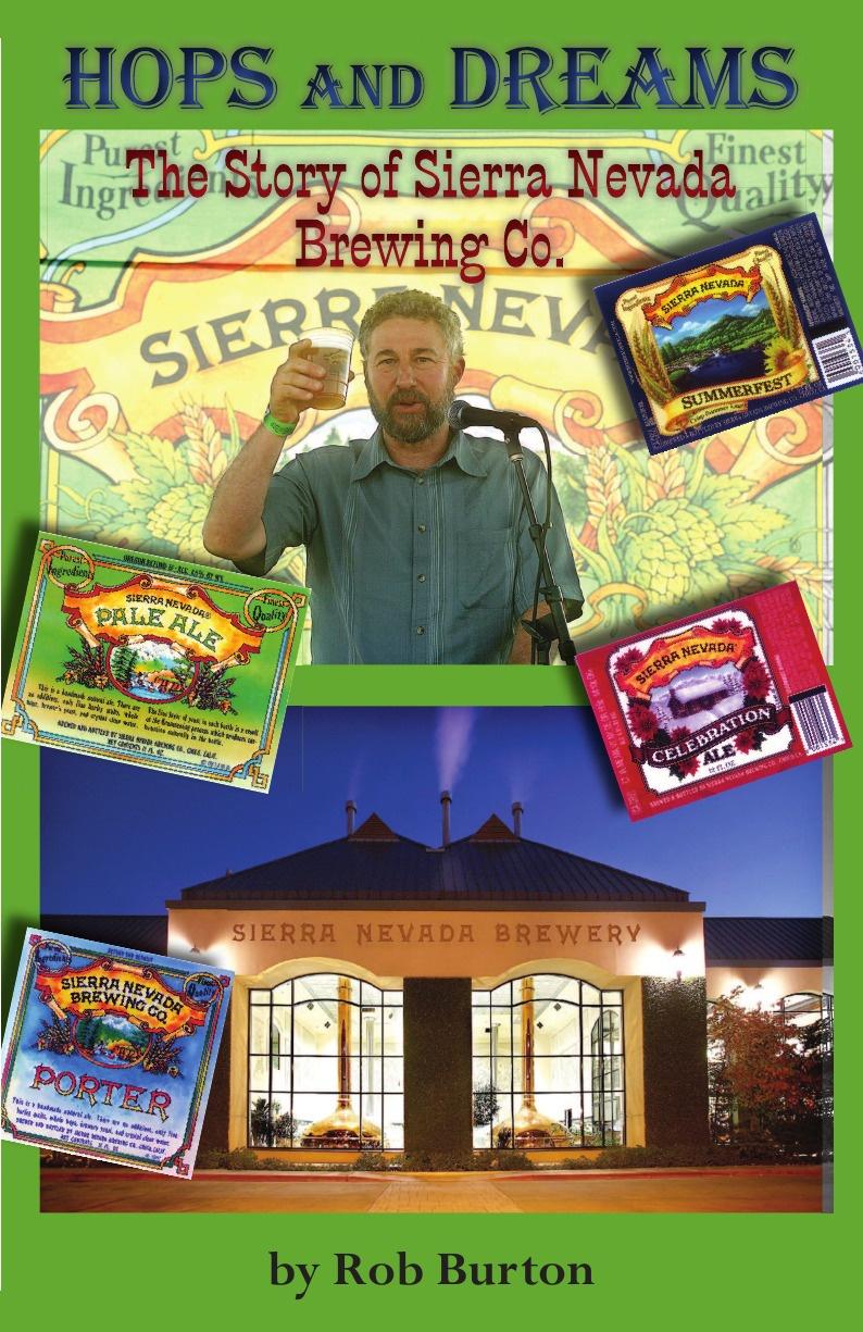 Robert Stacey Burton, Rob Burton Hops and Dreams. The Story of Sierra Nevada Brewing Co. robert burton the anatomy of melancholy