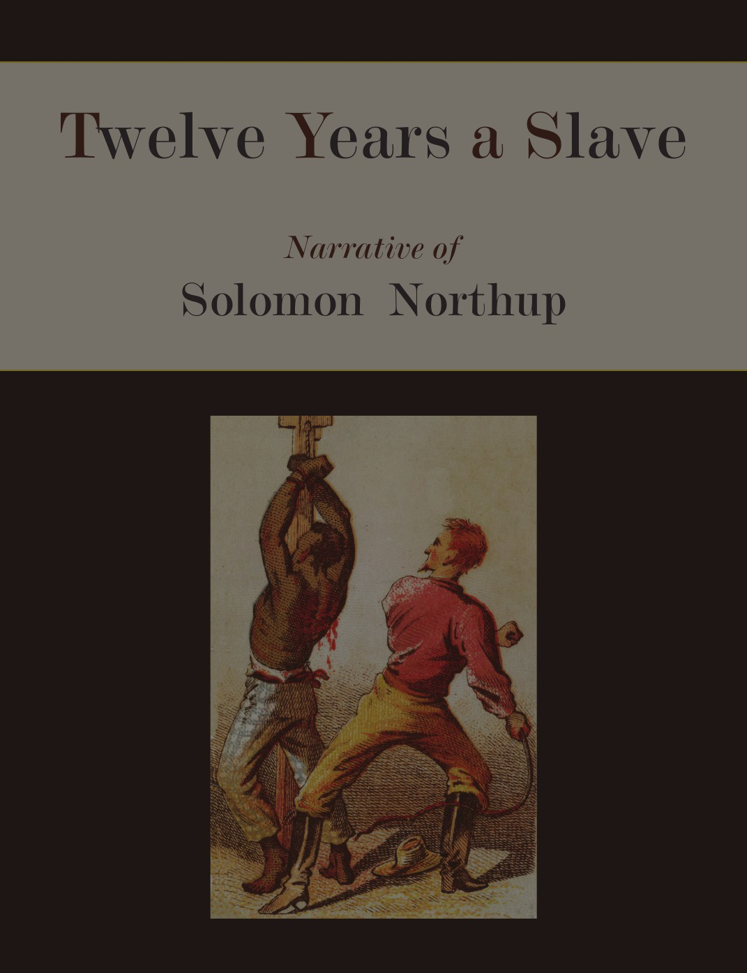 Solomon Northup Twelve Years a Slave. Narrative of Solomon Northup .Illustrated Edition. brown william wells illustrated edition of the life and escape of wm wells brown from american slavery