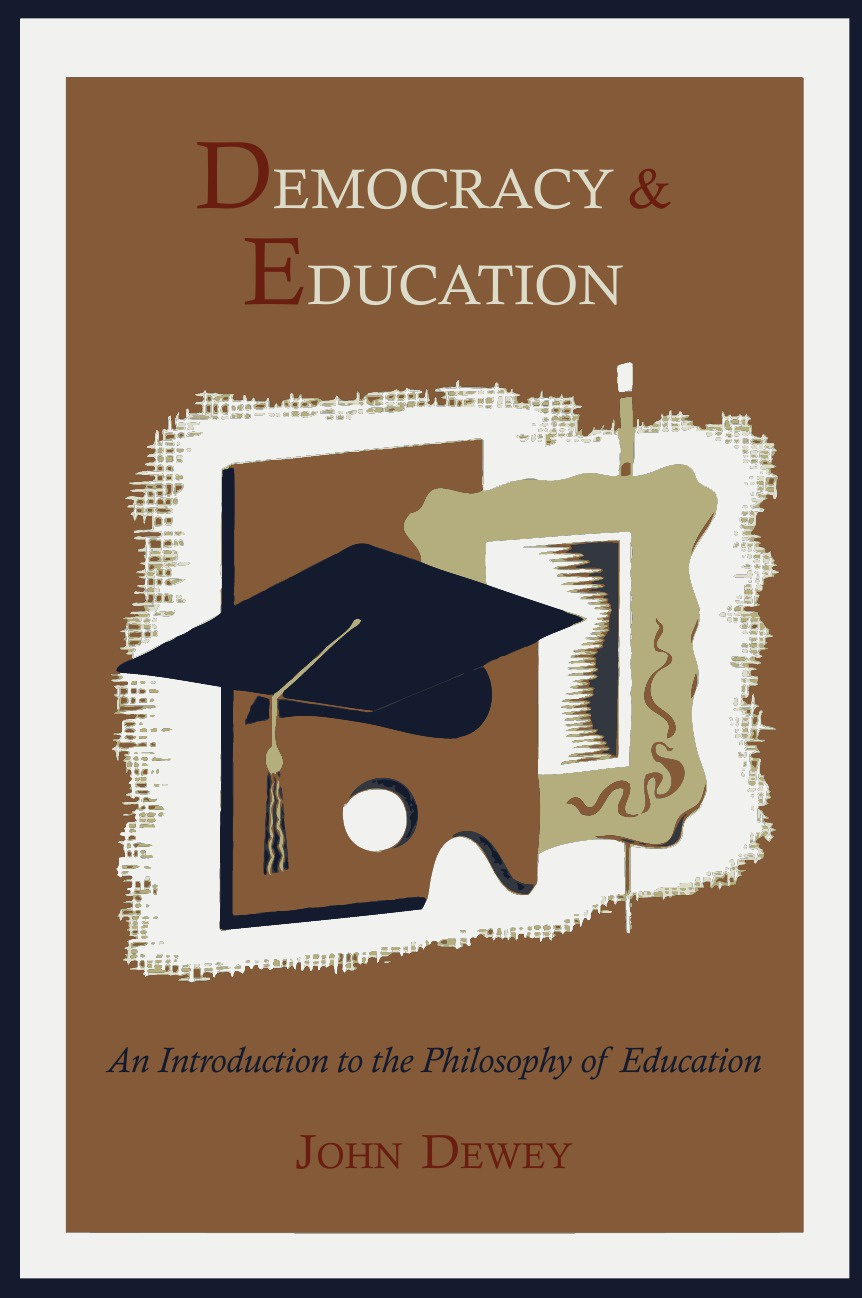 Неизвестный автор Democracy and Education. An Introduction to the Philosophy of Education john dewey democracy and education
