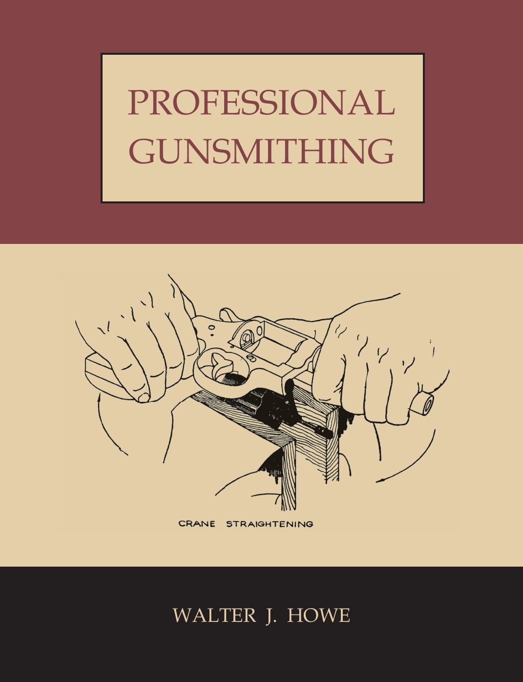 Professional-Gunsmithing-A-Textbook-on-the-Repair-and-Alteration-of-Firearms-with-Detailed-Notes-and-Suggestions-Relative-to-the-Equipment-and-1490035