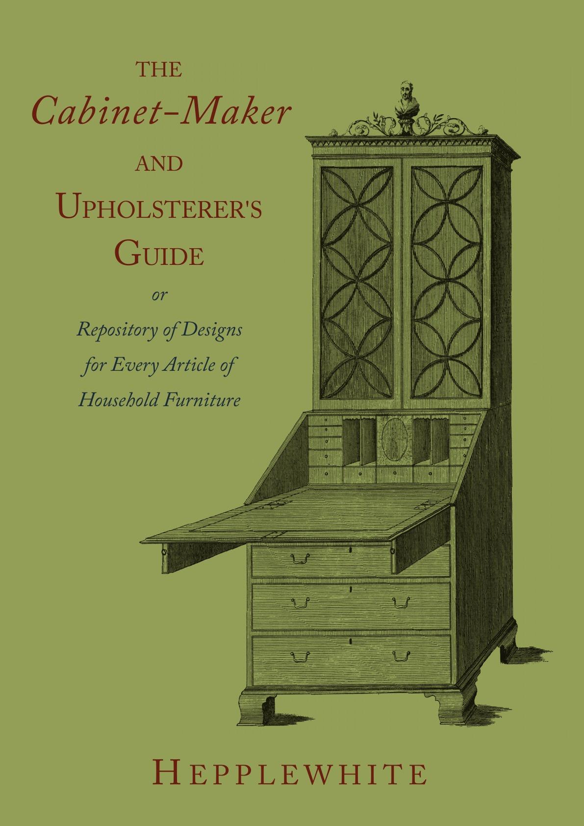 купить George Hepplewhite The Cabinet-Maker and Upholsterer's Guide по цене 1490 рублей