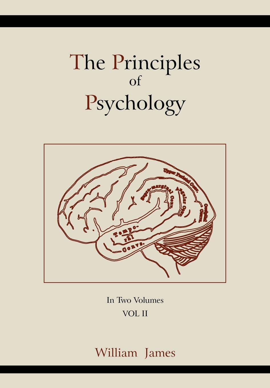 William James The Principles of Psychology (Vol 2) william james psychology the briefer course