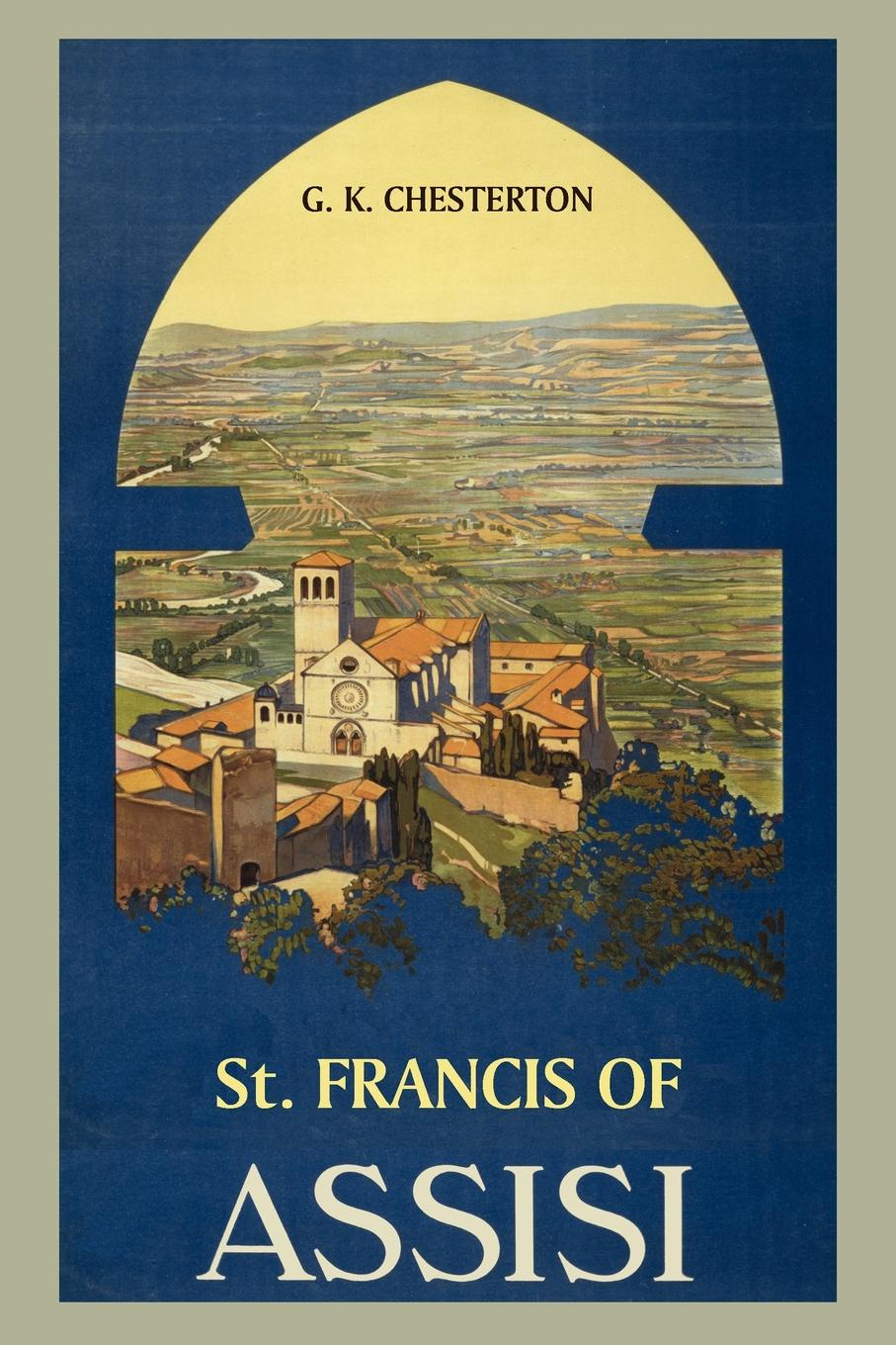 G. K. Chesterton St. Francis of Assisi receiving love workbook