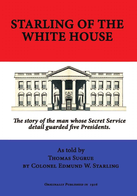 цена на Edmund W. Starling Starling of the White House