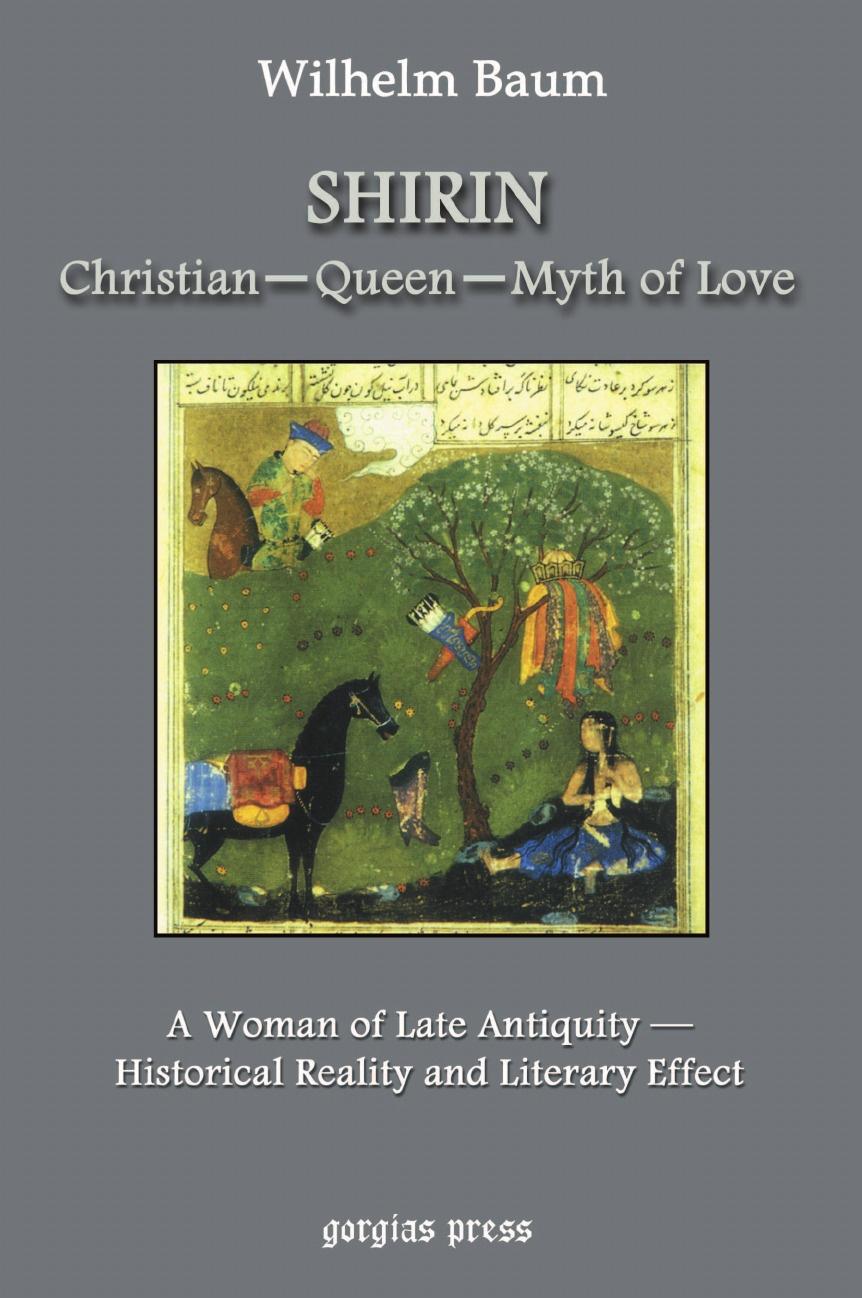 Wilhelm Baum, W. Baum Shirin. Christian - Queen - Myth of Love sergey shirin education inrussia in