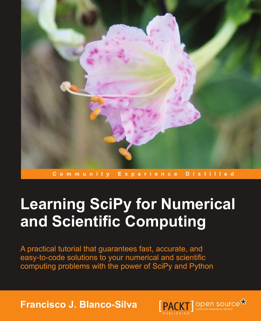 Francisco Javier Blanco Silva Learning Scipy for Numerical and Scientific Computing green home computing for dummies®