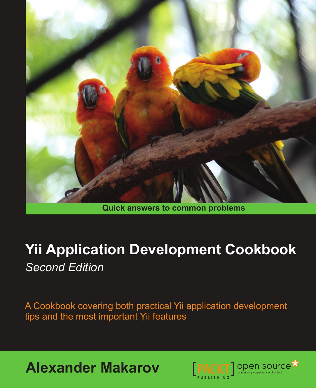 Alexander Makarov Yii Application Development Cookbook (2nd Edition) professional meego application development