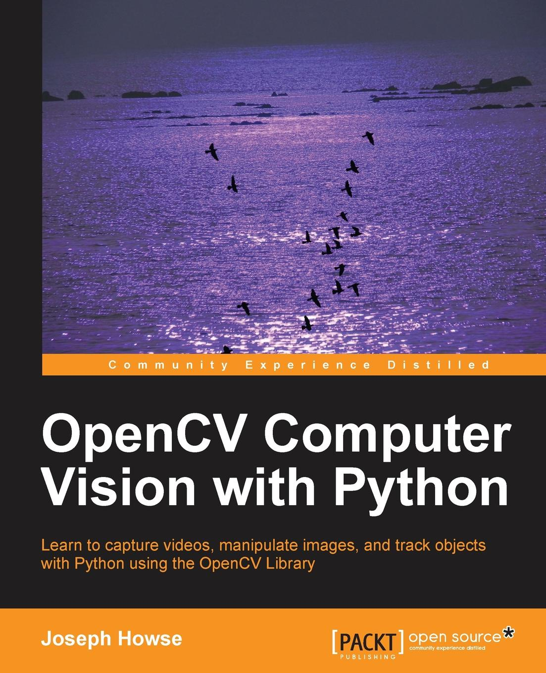 Joseph Howse Opencv Computer Vision with Python