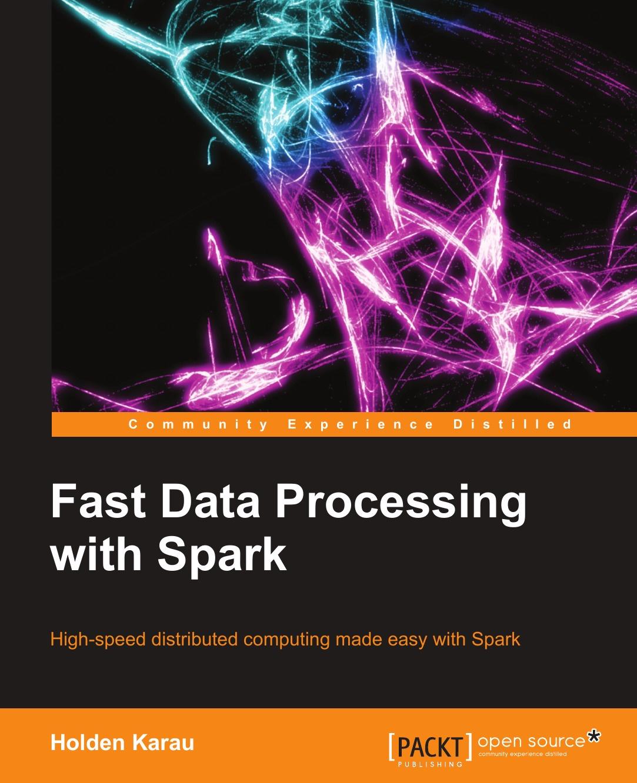 Holden Karau Fastdata Processing with Spark