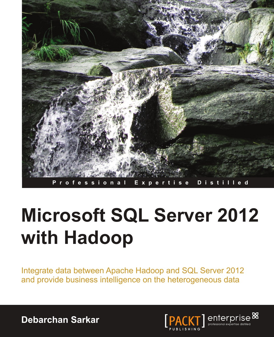 Debarchan Sarkar Microsoft SQL Server 2012 with Hadoop david elfassy mastering microsoft exchange server 2013