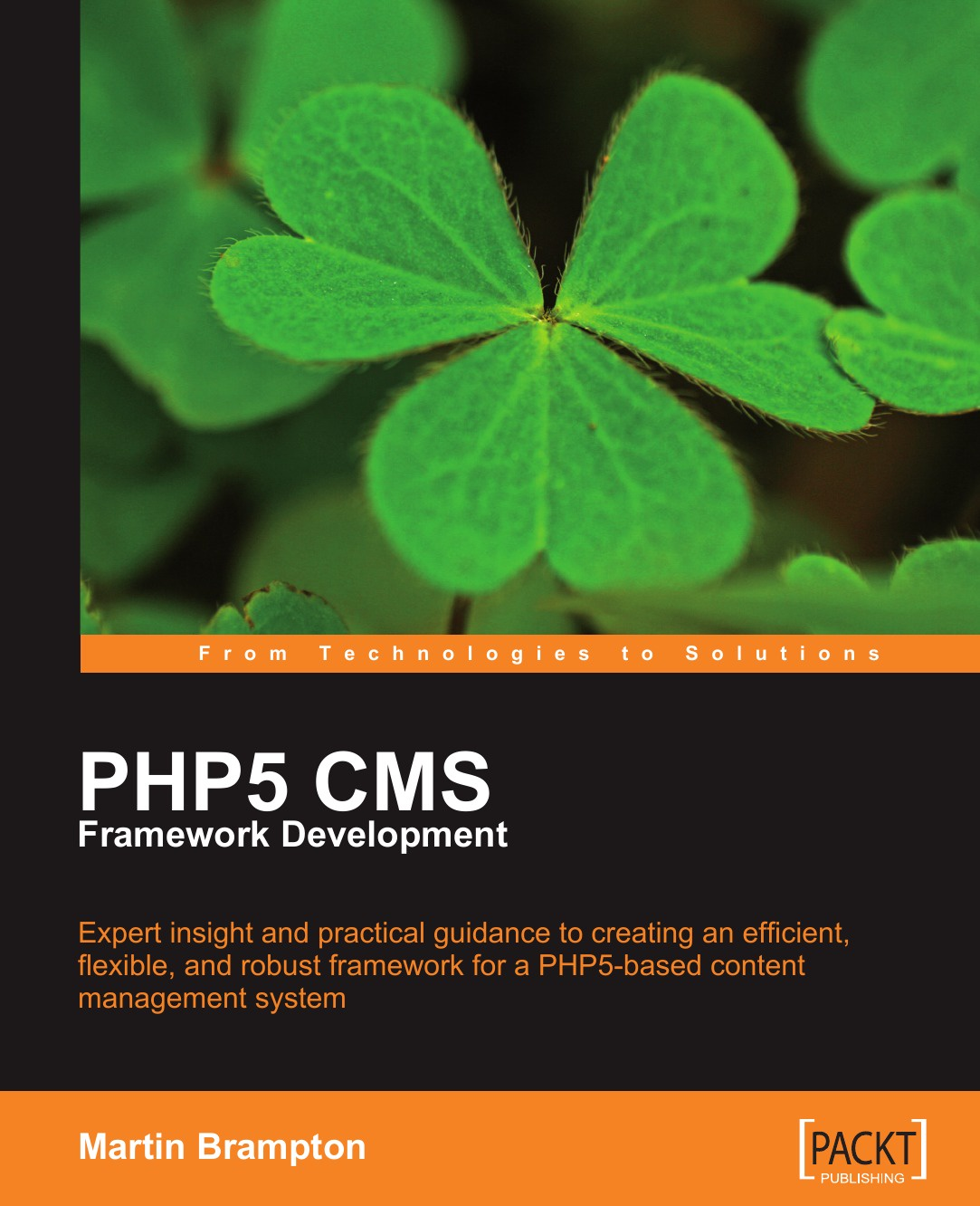Martin Brampton PHP 5 CMS Framework Development a php compiler for the net platform