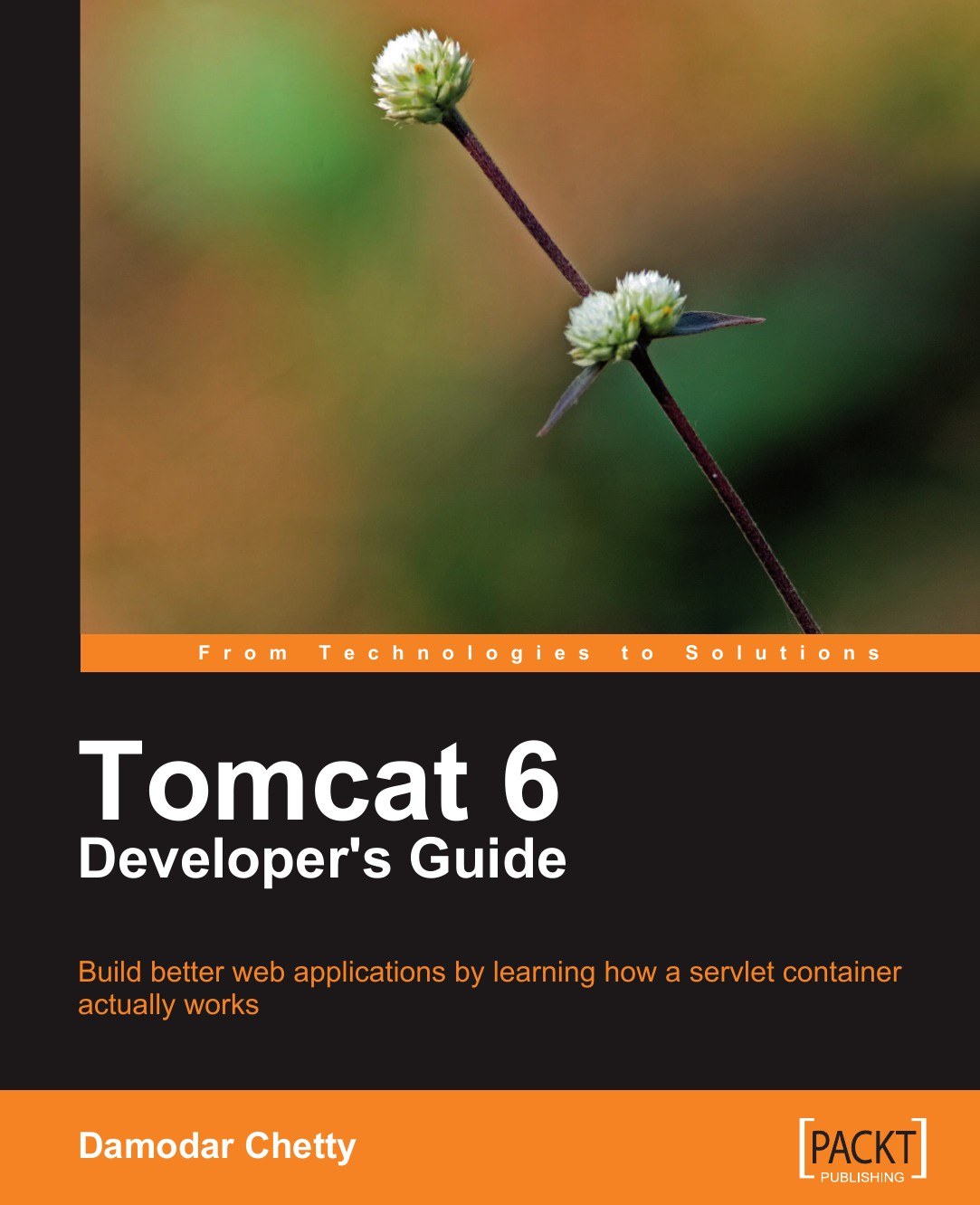 Damodar Chetty Tomcat 6 Developer's Guide nick ramirez wix 3 6 a developer s guide to windows installer xml