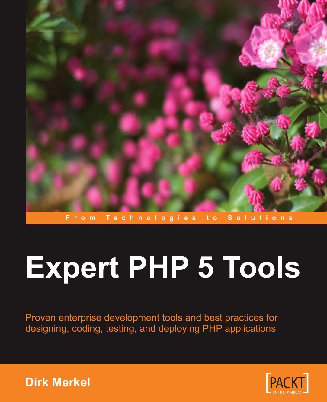 Dirk Merkel Expert PHP 5 Tools license php