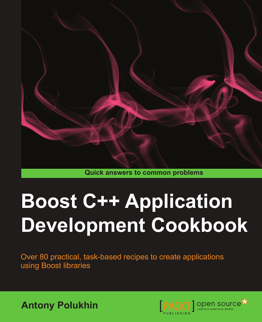 Antony Polukhin Boost C++ Application Development Cookbook professional meego application development