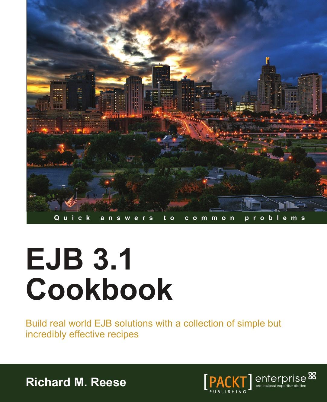 Richard Reese Ejb 3.1 Cookbook