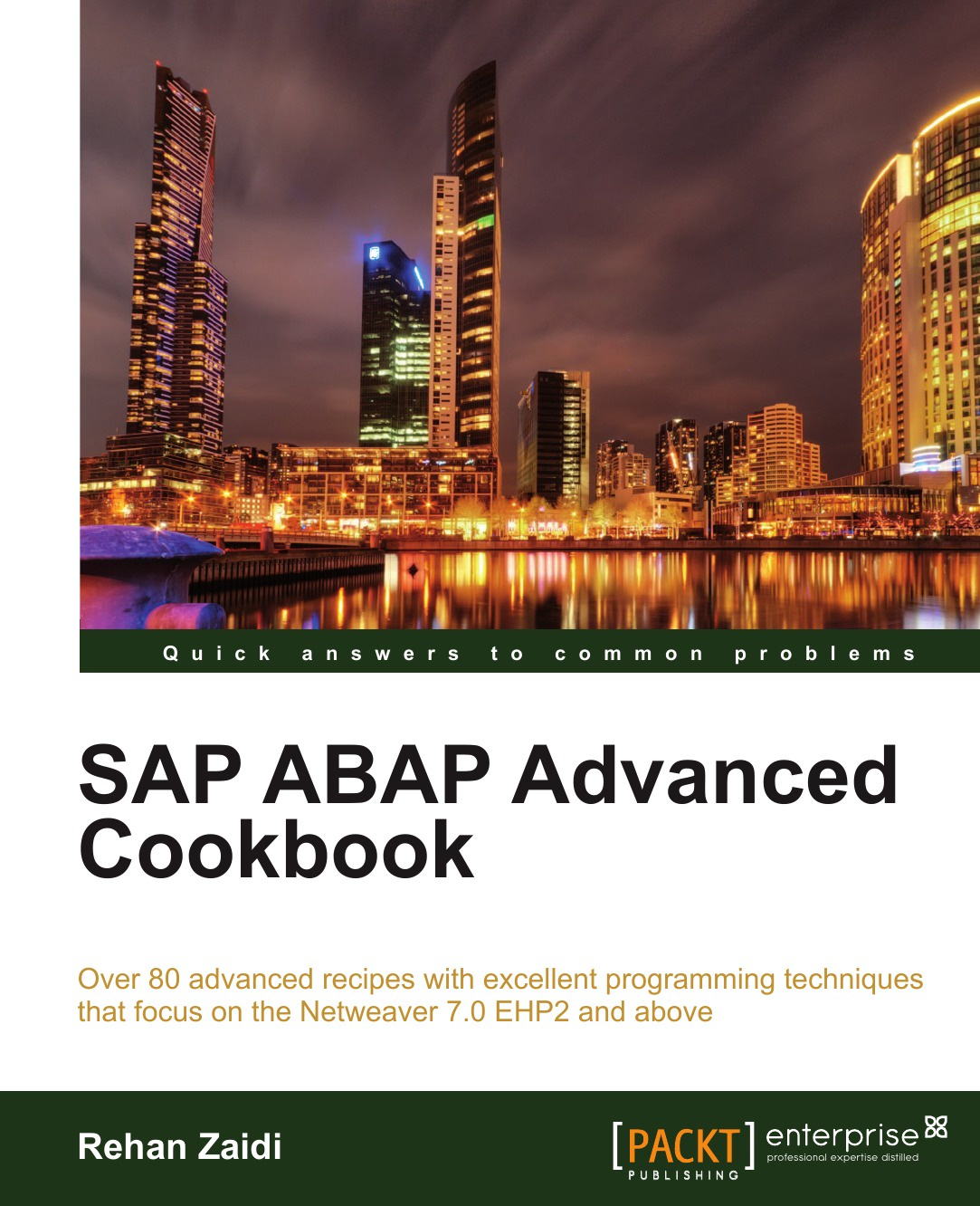 Rehan Zaidi SAP ABAP Advanced Cookbook alistair rooney foundations of java for abap programmers