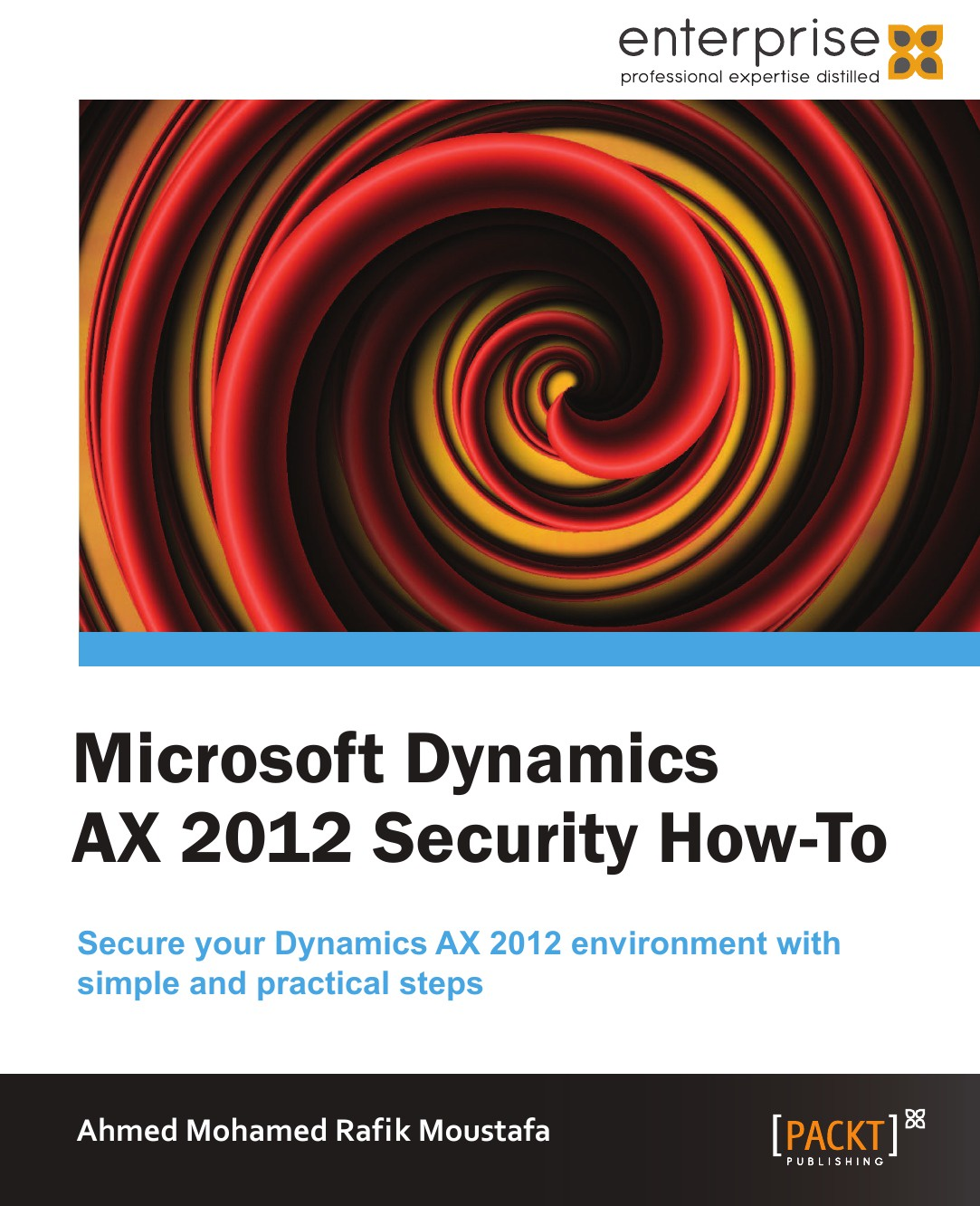 Ahmed Mohamed Rafik Microsoft Dynamics Ax 2012 Security - How to