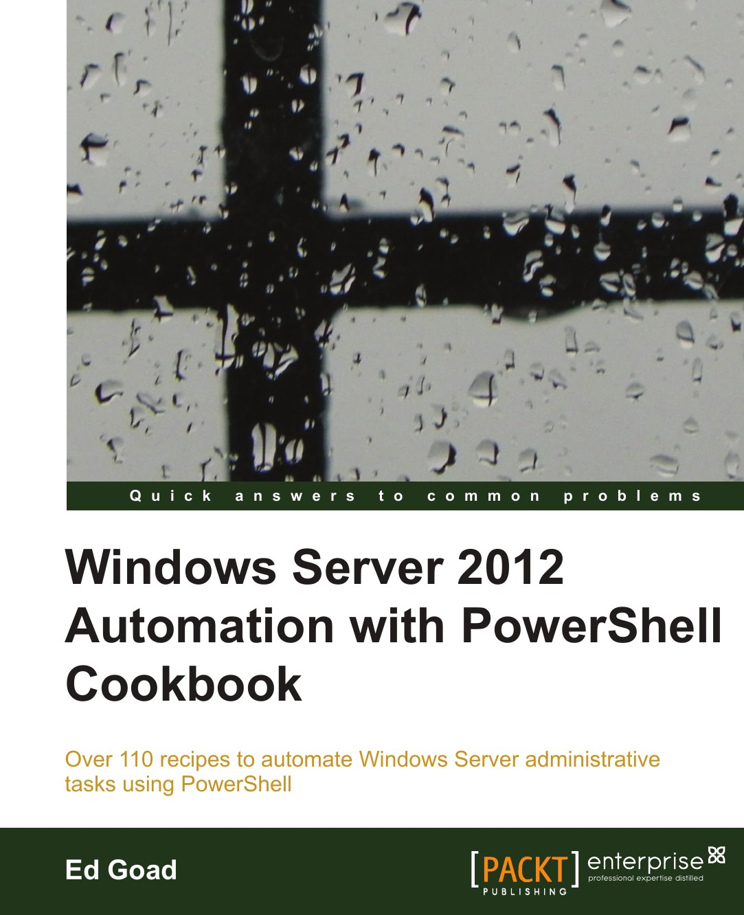 Ed Goad Windows Server 2012 Automation with Powershell Cookbook цена
