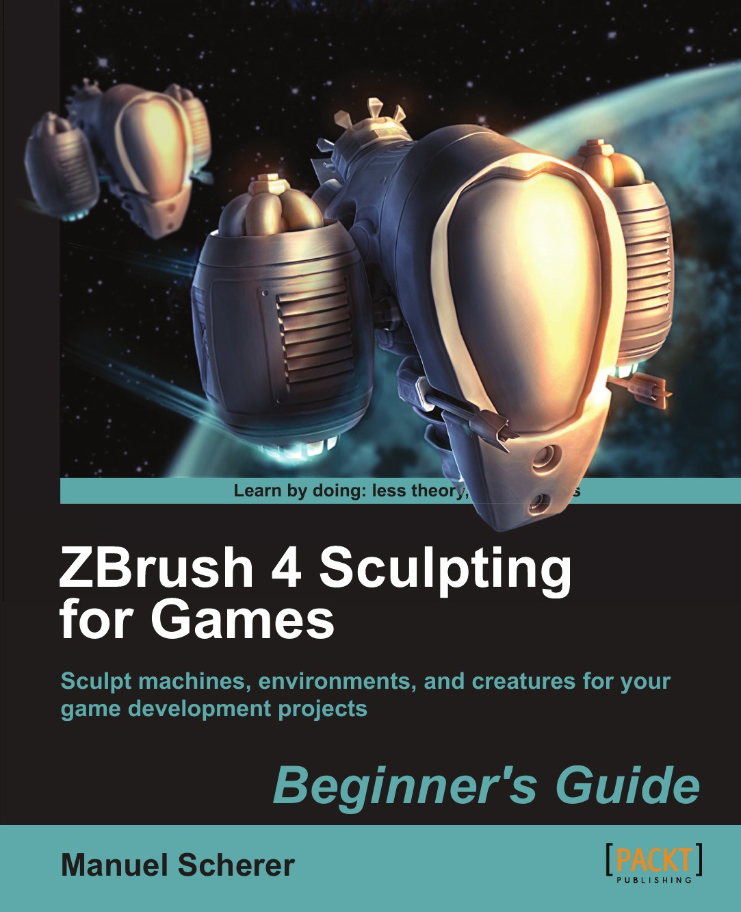 Manuel Scherer Zbrush 4 Sculpting for Games. Beginner's Guide эрик келлер введение в zbrush 4