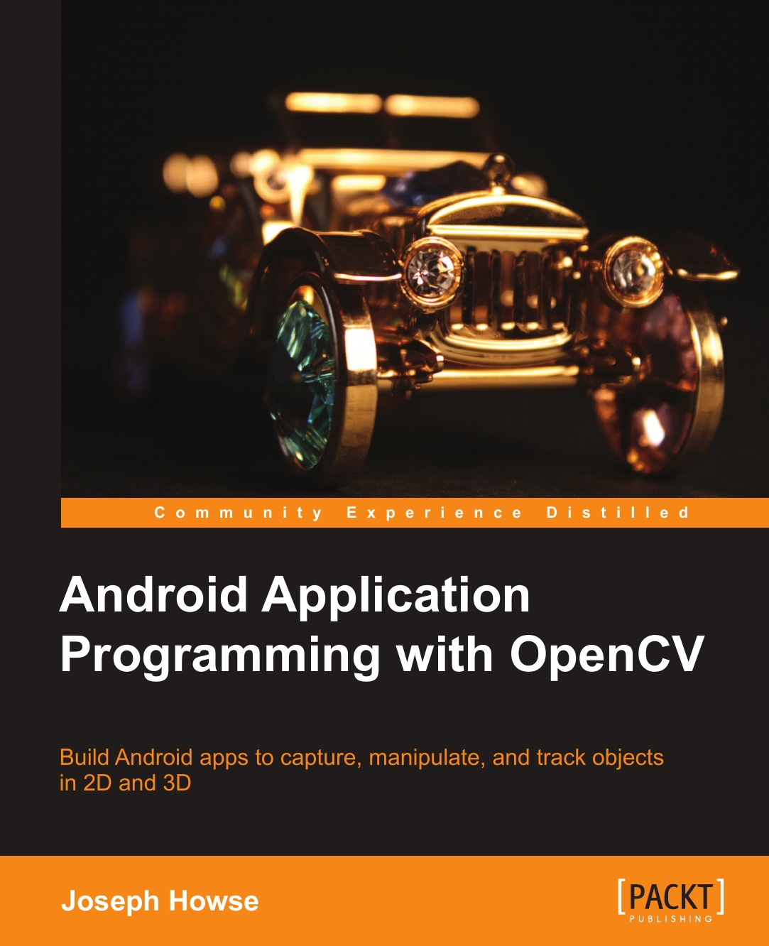 Joseph Howse Android Application Programming with Opencv