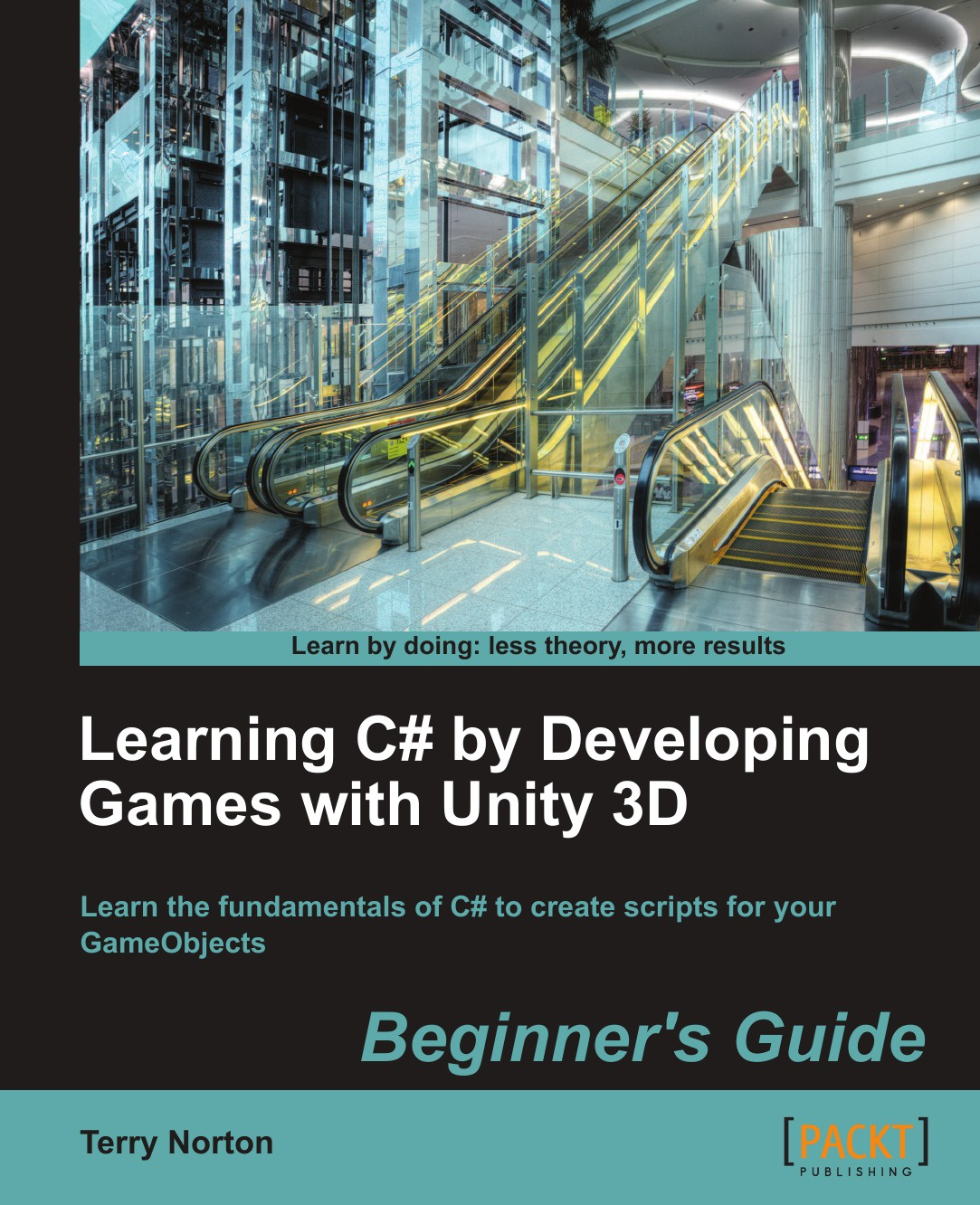 Terry Norton Learning C# by Developing Games with Unity 3D terry mclaughlin learning curve
