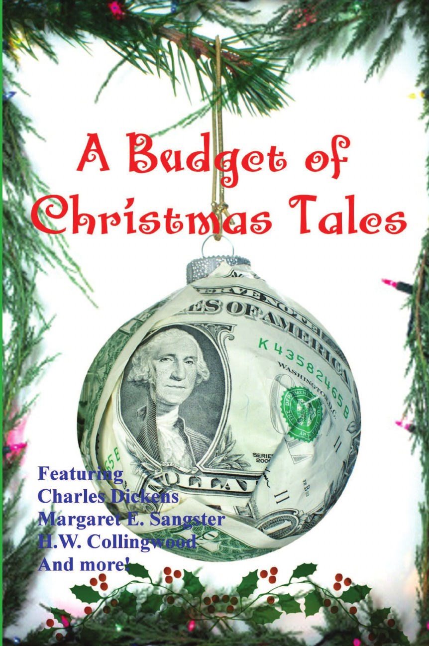 Чарльз Диккенс, H. W. Collingwood, Hezekiah Butterworth A Budget of Christmas Tales susan crosby the millionaire s christmas wife