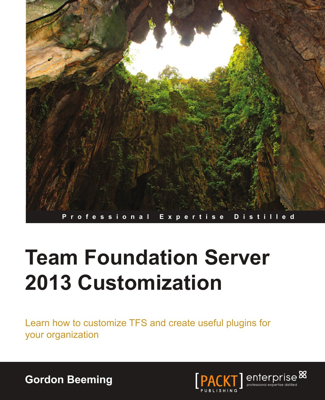Gordon Beeming Team Foundation Server 2013 Customization server computer