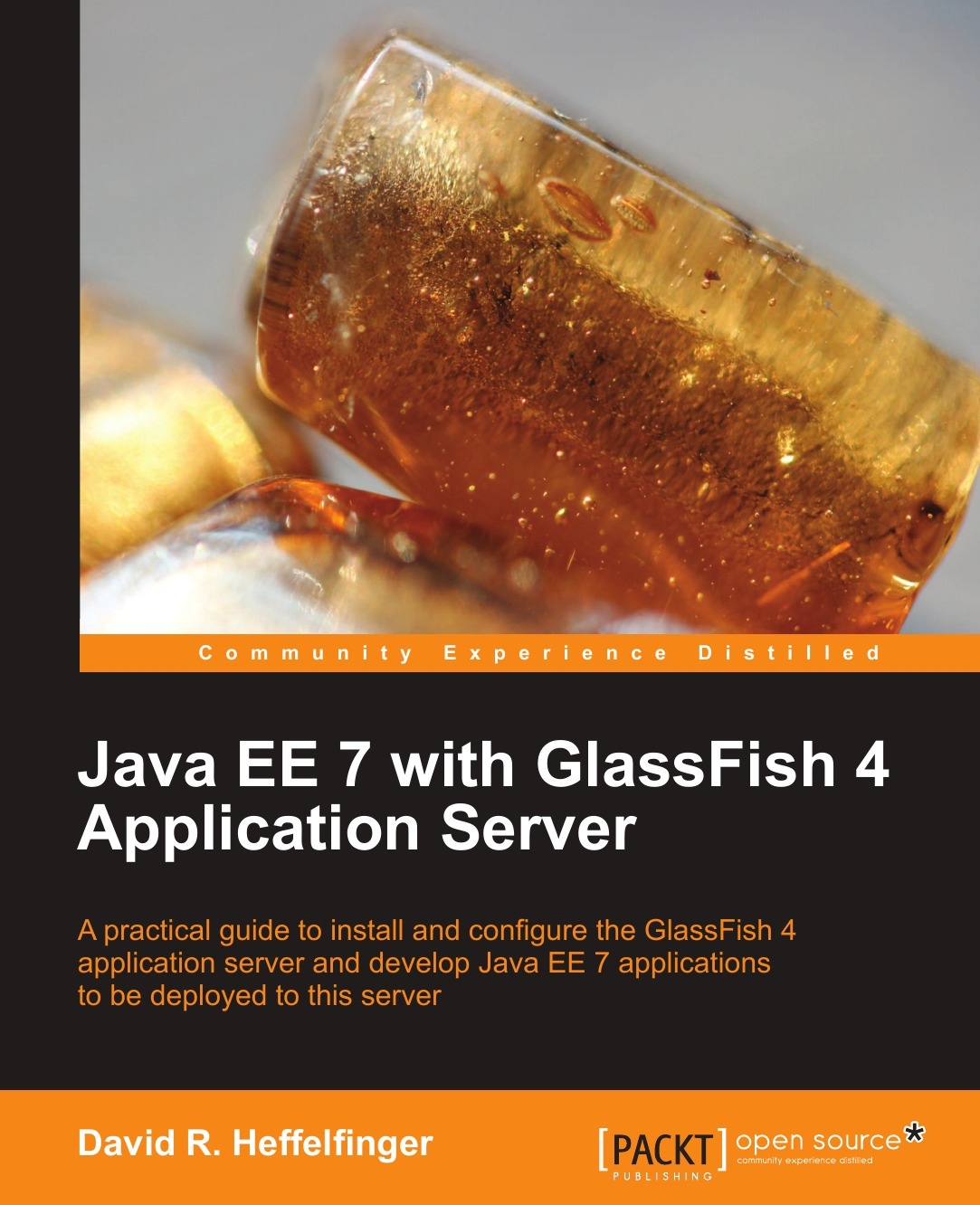 Heffelfinger David Java Ee 7 with Glassfish 4 Application Server ajay vohra deepak vohra pro xml development with java technology