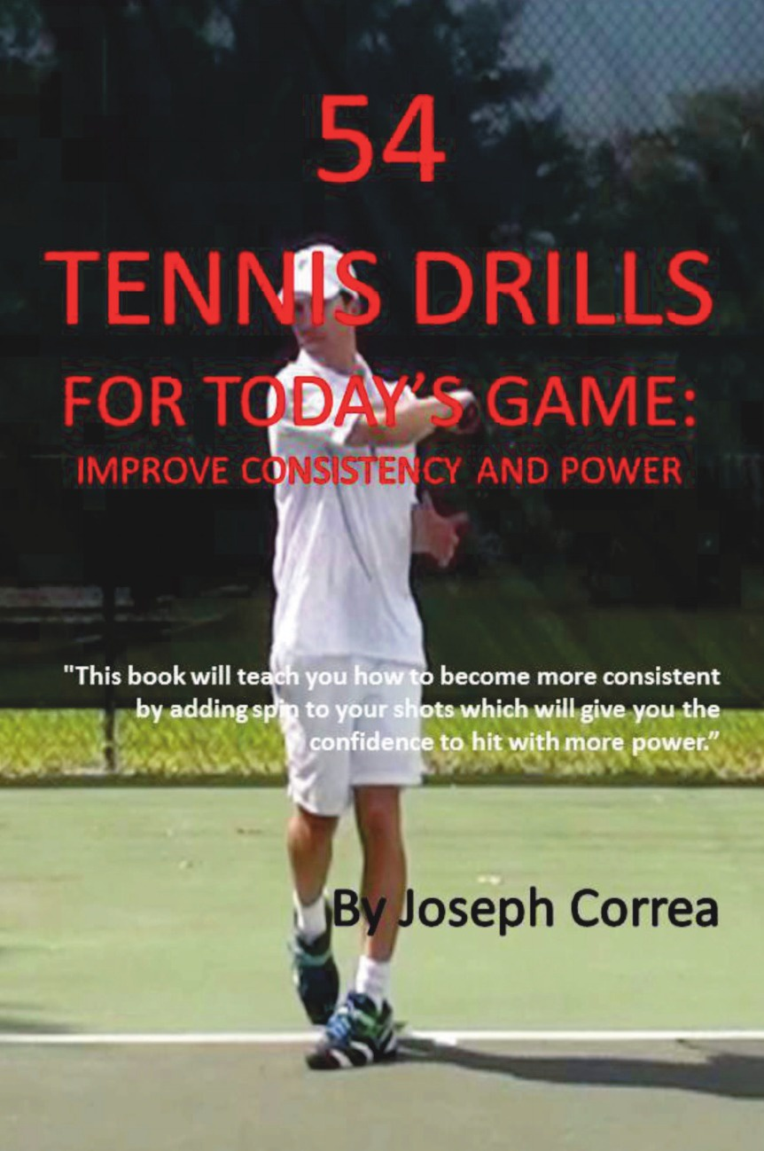 Joseph Correa 54 Tennis Drills for Today's Game. Improve Consistency and Power joseph correa 60