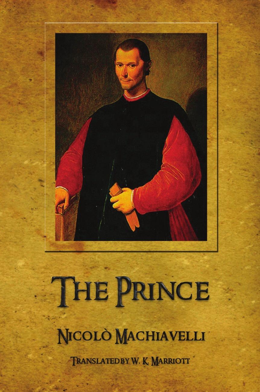 Niccolo Machiavelli, W. K. Marriott The Prince