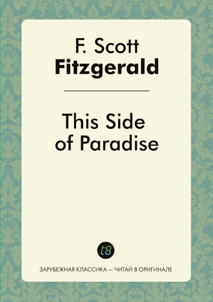 цены на F. Scott Fitzgerald This Side of Paradise  в интернет-магазинах