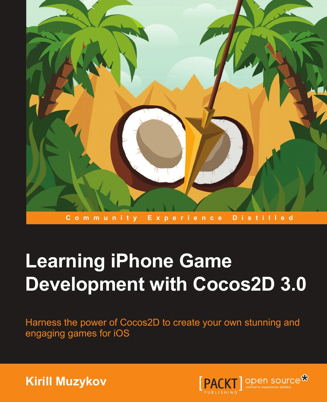 Kirill Muzykov Learning iPhone Game Development with Cocos2d 3.0