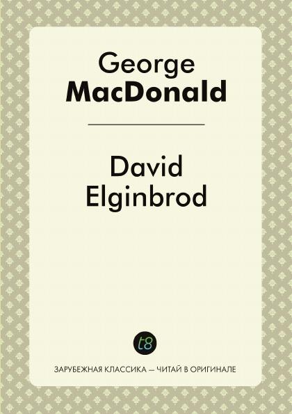 лучшая цена George MacDonald David Elginbrod