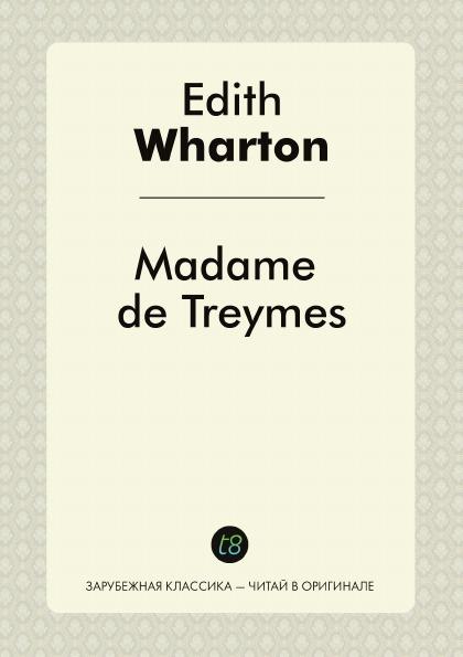 Edith Wharton Madame de Treymes