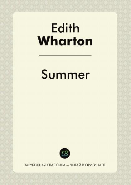 Edith Wharton Summer