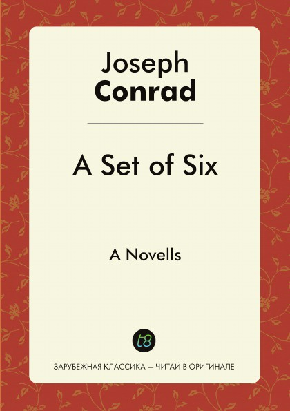 цена на Joseph Conrad A Set of Six. A Novells