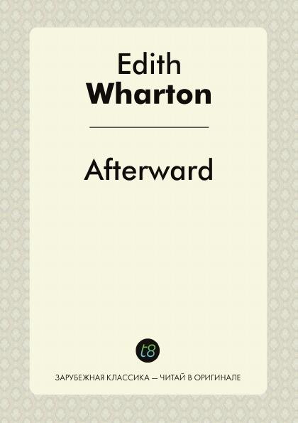 Edith Wharton Afterward