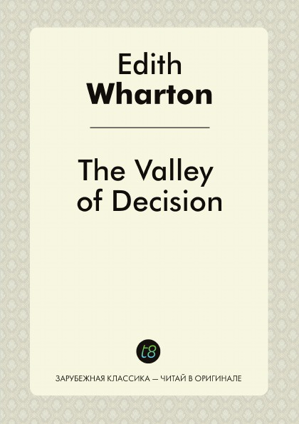 Edith Wharton The Valley of Decision