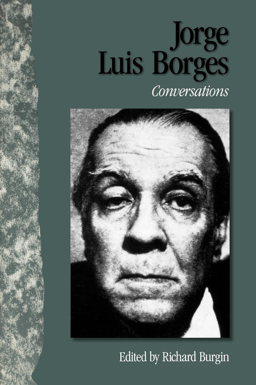 Jorge Luis Borges Jorge Luis Borges. Conversations недорго, оригинальная цена