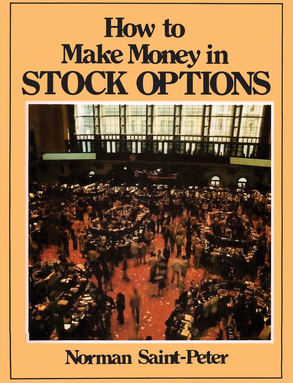 Norman Saint Peter How to Make Money in Stock Options jon najarian how i trade options
