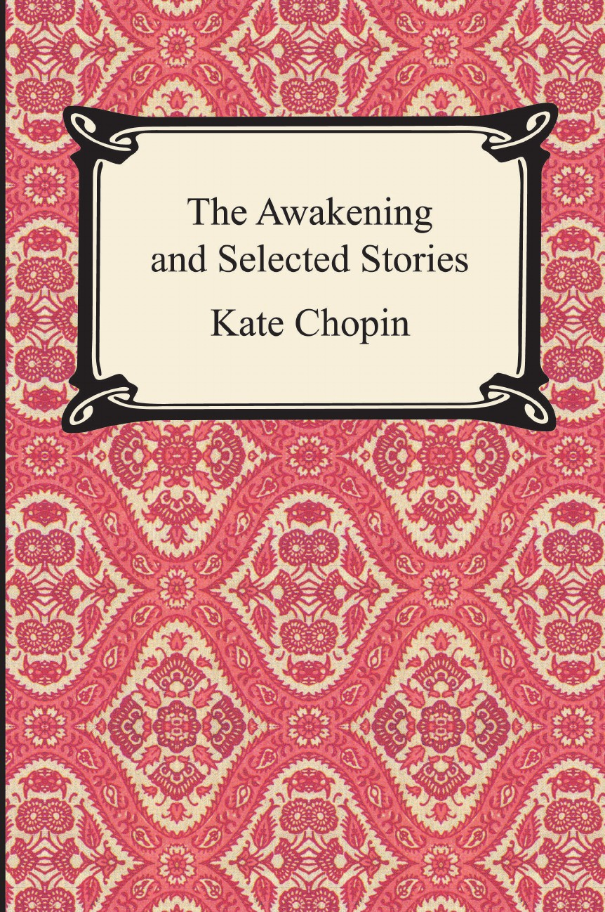 Kate Chopin The Awakening and Selected Stories все цены