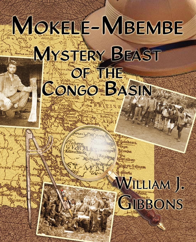 Mokele-Mbembe  Mystery Beast of the Congo Basin – Telegraph