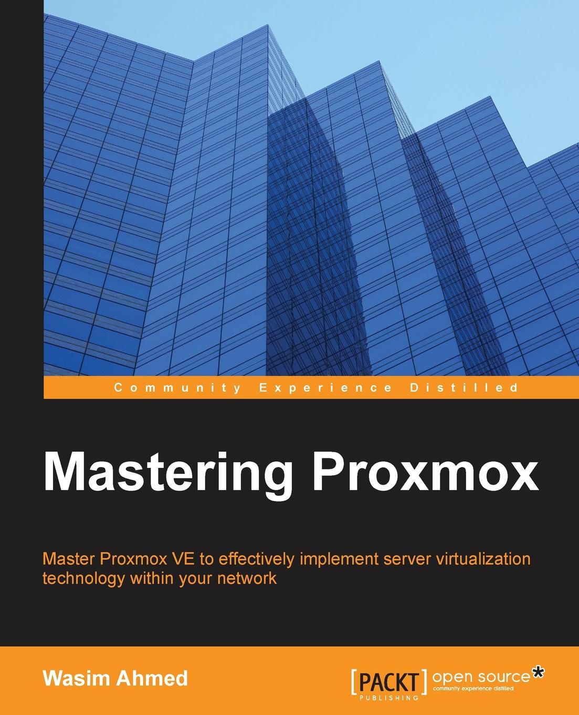 Wasim Ahmed Mastering Proxmox original ni pxi 5442