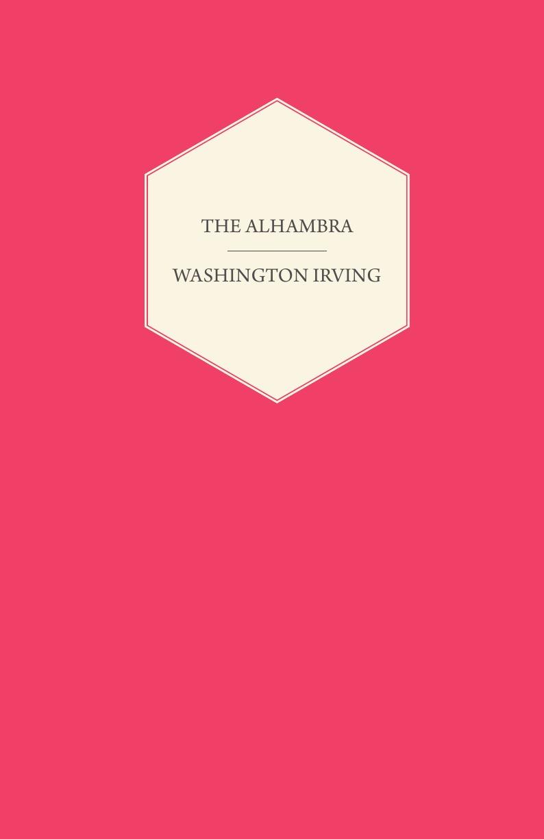 Washington Irving The Alhambra washington irving the alhambra