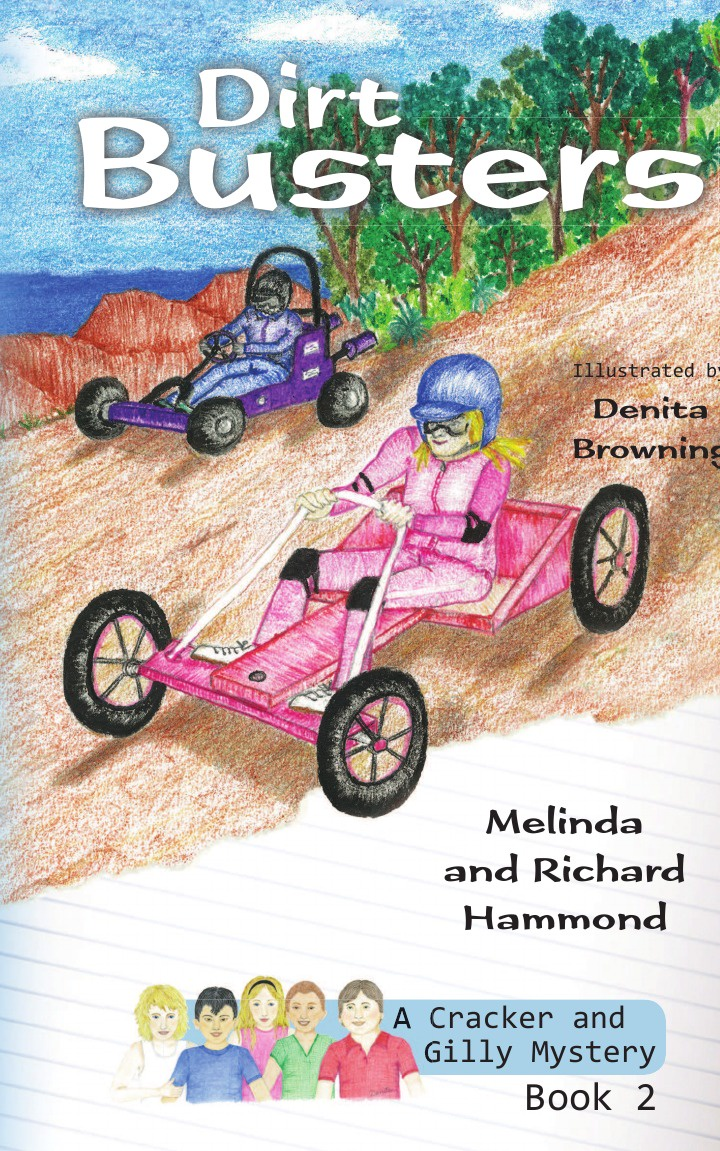 Melinda Hammond, Richard Hammond, Denita Browning Dirt Busters. A Cracker & Gilly Mystery cracker