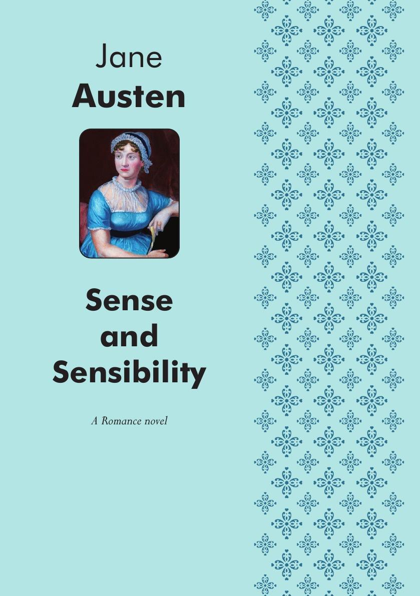 Jane Austen Sense and Sensibility. A Romance novel austen jane sense and sensibility
